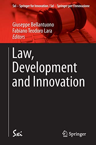 9783319133102: Law, Development and Innovation (SxI - Springer for Innovation / SxI - Springer per l'Innovazione)