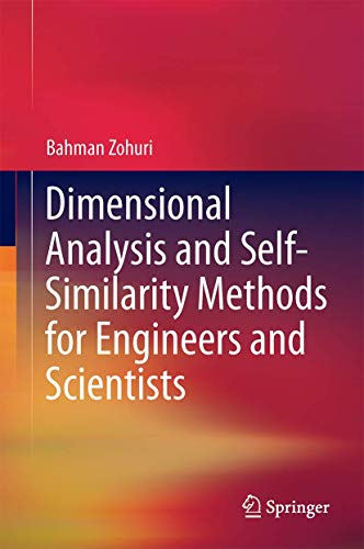 9783319134758: Dimensional Analysis and Self-Similarity Methods for Engineers and Scientists