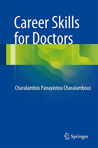 Career Skills for Doctors: Charalambos P. Charalambous