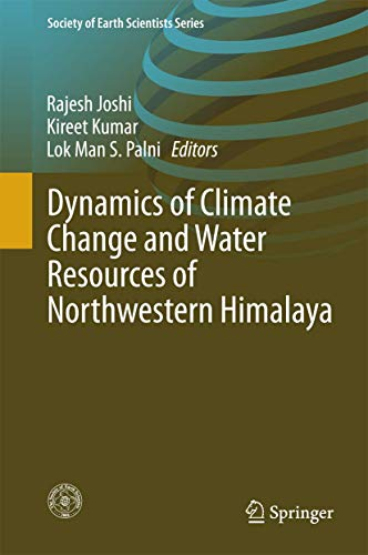 Dynamics of Climate Change and Water Resources: Joshi, Rajesh (Edited