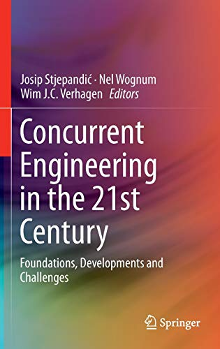 9783319137759: Concurrent Engineering in the 21st Century: Foundations, Developments and Challenges
