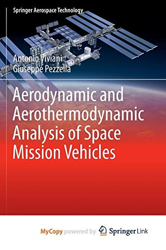 9783319139289: Aerodynamic and Aerothermodynamic Analysis of Space Mission Vehicles