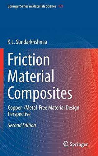 Friction Material Composites: Copper-/Metal-Free Material Design Perspective: Sundarkrishnaa, K. L.