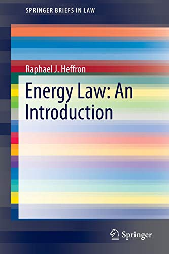 9783319141909: Energy Law: An Introduction (SpringerBriefs in Law)