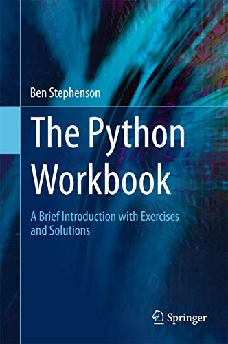 9783319142395: The Python Workbook: A Brief Introduction with Exercises and Solutions