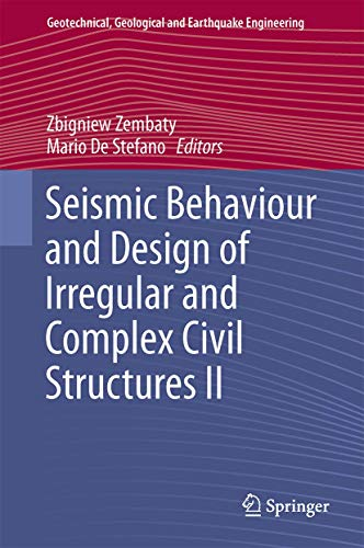 9783319142456: Seismic Behaviour and Design of Irregular and Complex Civil Structures II (Geotechnical, Geological and Earthquake Engineering)