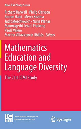 9783319145105: Mathematics Education and Language Diversity: The 21st ICMI Study (New ICMI Study Series)