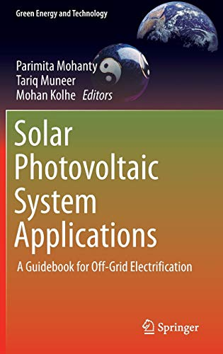 9783319146621: Solar Photovoltaic System Applications: A Guidebook for Off-Grid Electrification (Green Energy and Technology)