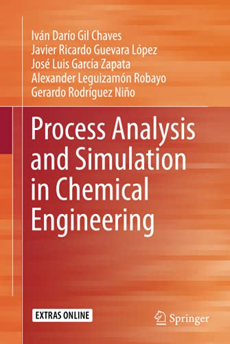 Process Analysis and Simulation in Chemical Engineering: GarcÃa Zapata, JosÃ