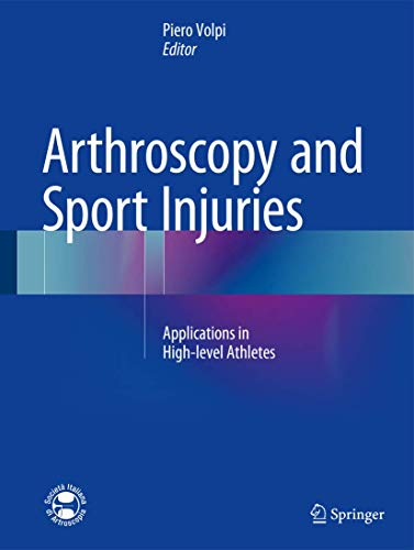 Arthroscopy and Sport Injuries: Applications in High-level Athletes (Hardcover)