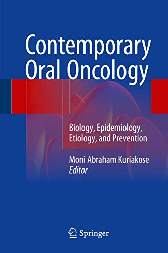 9783319149103: Contemporary Oral Oncology: Biology, Epidemiology, Etiology, and Prevention