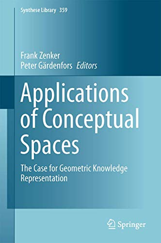 9783319150208: Applications of Conceptual Spaces: The Case for Geometric Knowledge Representation (Synthese Library)
