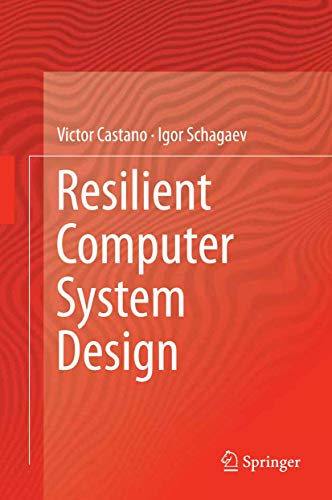 9783319150680: Resilient Computer System Design