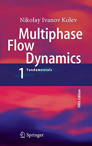 9783319152950: Multiphase Flow Dynamics 1: Fundamentals
