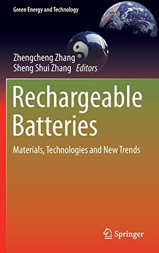 9783319154572: Rechargeable Batteries: Materials, Technologies and New Trends (Green Energy and Technology)