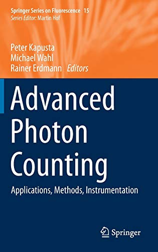 9783319156354: Advanced Photon Counting: Applications, Methods, Instrumentation (Springer Series on Fluorescence)