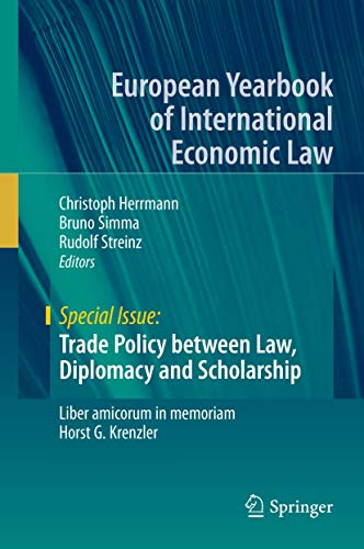 9783319156897: Trade Policy between Law, Diplomacy and Scholarship: Liber amicorum in memoriam Horst G. Krenzler (European Yearbook of International Economic Law)