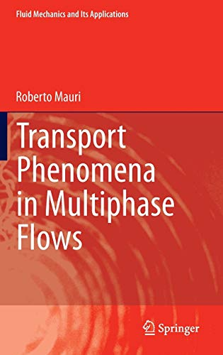 9783319157924: Transport Phenomena in Multiphase Flows (Fluid Mechanics and Its Applications)
