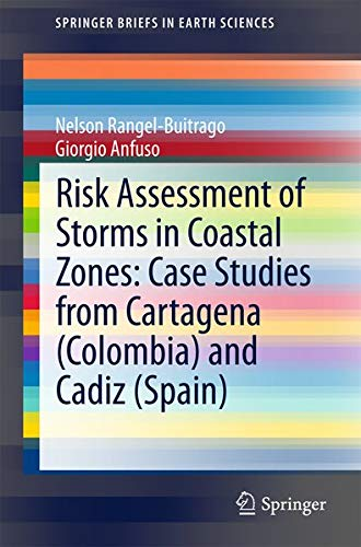 Risk Assessment of Storms in Coastal Zones: Rangel-buitrago, Nelson/ Anfuso,