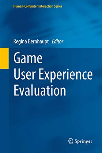 9783319159843: Game User Experience Evaluation