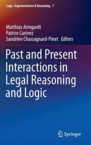Past and Present Interactions in Legal Reasoning: Armgardt, Matthias &