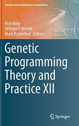 9783319160290: Genetic Programming Theory and Practice XII (Genetic and Evolutionary Computation)
