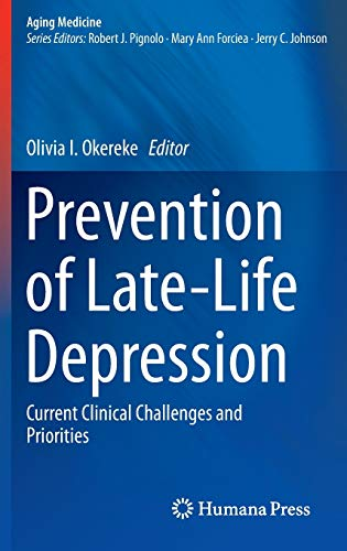 9783319160443: Prevention of Late-Life Depression: Current Clinical Challenges and Priorities (Aging Medicine)