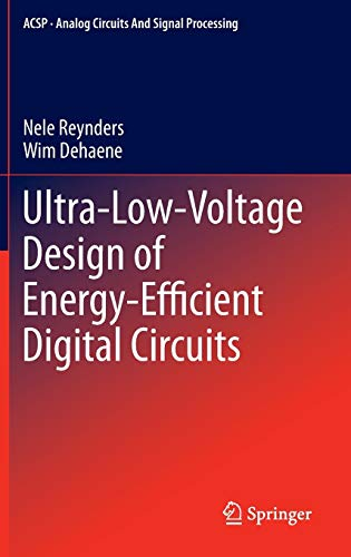 9783319161358: Ultra-Low-Voltage Design of Energy-Efficient Digital Circuits