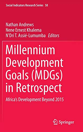 Millennium Development Goals, Mdgs, in Retrospect: Africa s: Andrews, Nathan (Editor)/