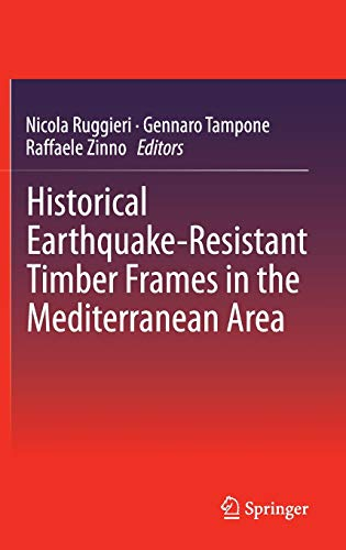 9783319161860: Historical Earthquake-Resistant Timber Frames in the Mediterranean Area