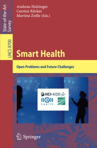 9783319162256: Smart Health: Open Problems and Future Challenges (Lecture Notes in Computer Science)