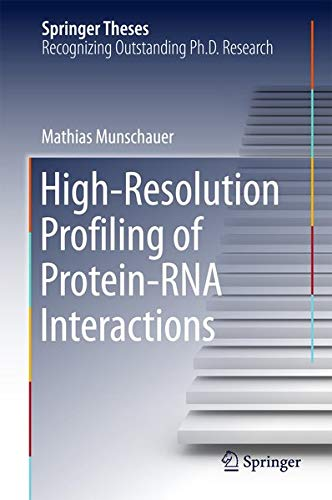 9783319162522: High-Resolution Profiling of Protein-RNA Interactions (Springer Theses)