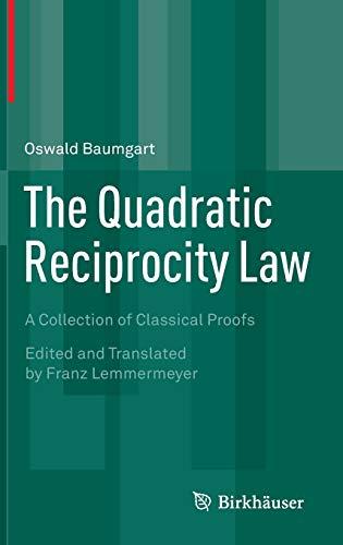 The Quadratic Reciprocity Law: Oswald Baumgart
