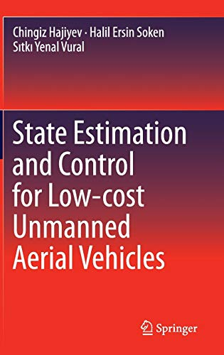 9783319164168: State Estimation and Control for Low-cost Unmanned Aerial Vehicles
