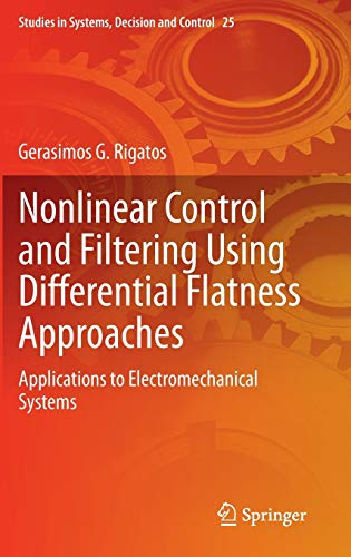Nonlinear Filtering and Control Using Differential Flatness Approaches : Applications in ...