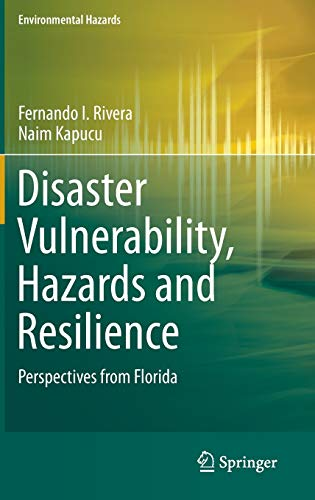 9783319164526: Disaster Vulnerability, Hazards and Resilience: Perspectives from Florida (Environmental Hazards)