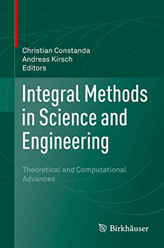 9783319167268: Integral Methods in Science and Engineering: Theoretical and Computational Advances
