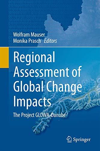 9783319167503: Regional Assessment of Global Change Impacts: The Project GLOWA-Danube