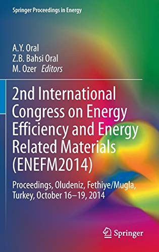 2nd International Congress on Energy Efficiency and Energy Related Materials (ENEFM2014): ...
