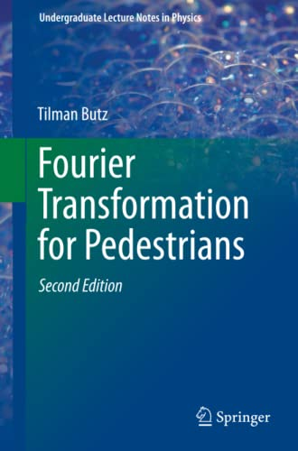 9783319169842: Fourier Transformation for Pedestrians (Undergraduate Lecture Notes in Physics)