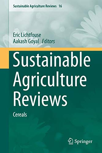 9783319169873: Sustainable Agriculture Reviews: Cereals