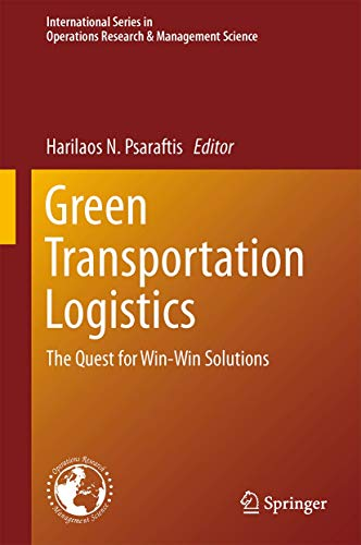 9783319171746: Green Transportation Logistics: The Quest for Win-Win Solutions (International Series in Operations Research & Management Science)