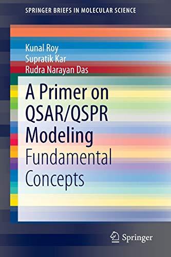 9783319172804: A Primer on QSAR/QSPR Modeling: Fundamental Concepts (SpringerBriefs in Molecular Science)