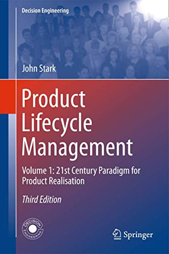 Product Lifecycle Management: Volume 1: 21st Century: John Stark