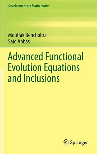 9783319177670: Advanced Functional Evolution Equations and Inclusions (Developments in Mathematics)