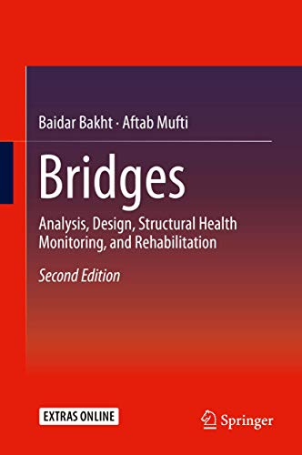 9783319178424: Bridges: Analysis, Design, Structural Health Monitoring, and Rehabilitation
