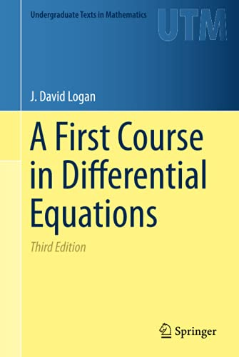 9783319178516: A First Course in Differential Equations (Undergraduate Texts in Mathematics)