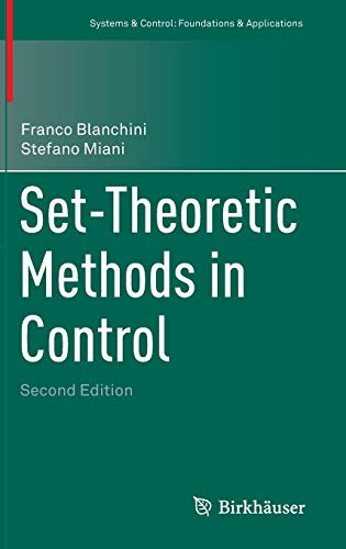 9783319179322: Set-Theoretic Methods in Control (Systems & Control: Foundations & Applications)