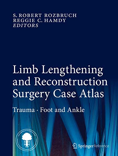 9783319180250: Limb Lengthening and Reconstruction Surgery Case Atlas: Trauma Foot and Ankle
