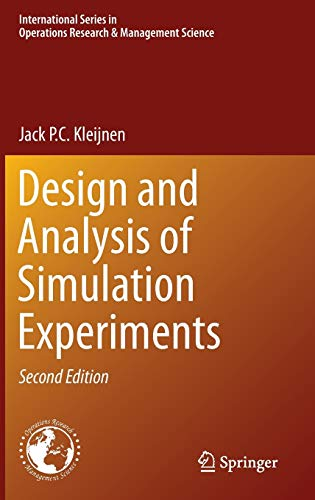 9783319180861: Design and Analysis of Simulation Experiments (International Series in Operations Research & Management Science)